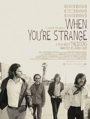 The Doors. When you`re strange