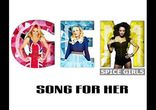 Spice Girls - Song For Her