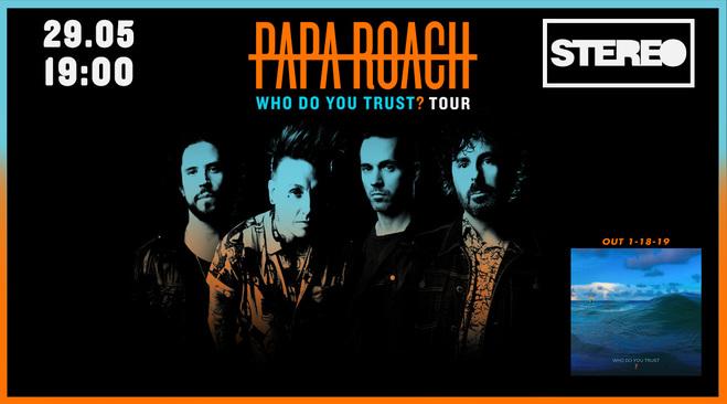 Афиша концерта Papa Roach в Киеве