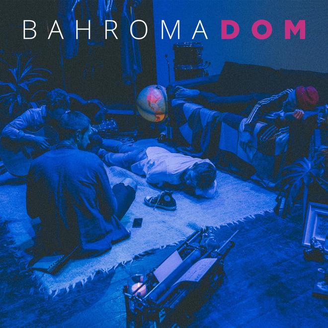 Bahroma выпускают новый альбом