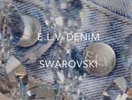 Экологичная коллекция: Swarovski в коллаборации с эко-джинсовым брендом E.L.V. DENIM